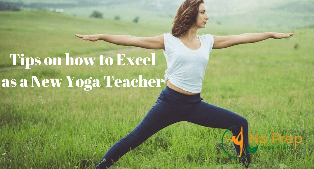 How to Excel as a New Yoga Teacher