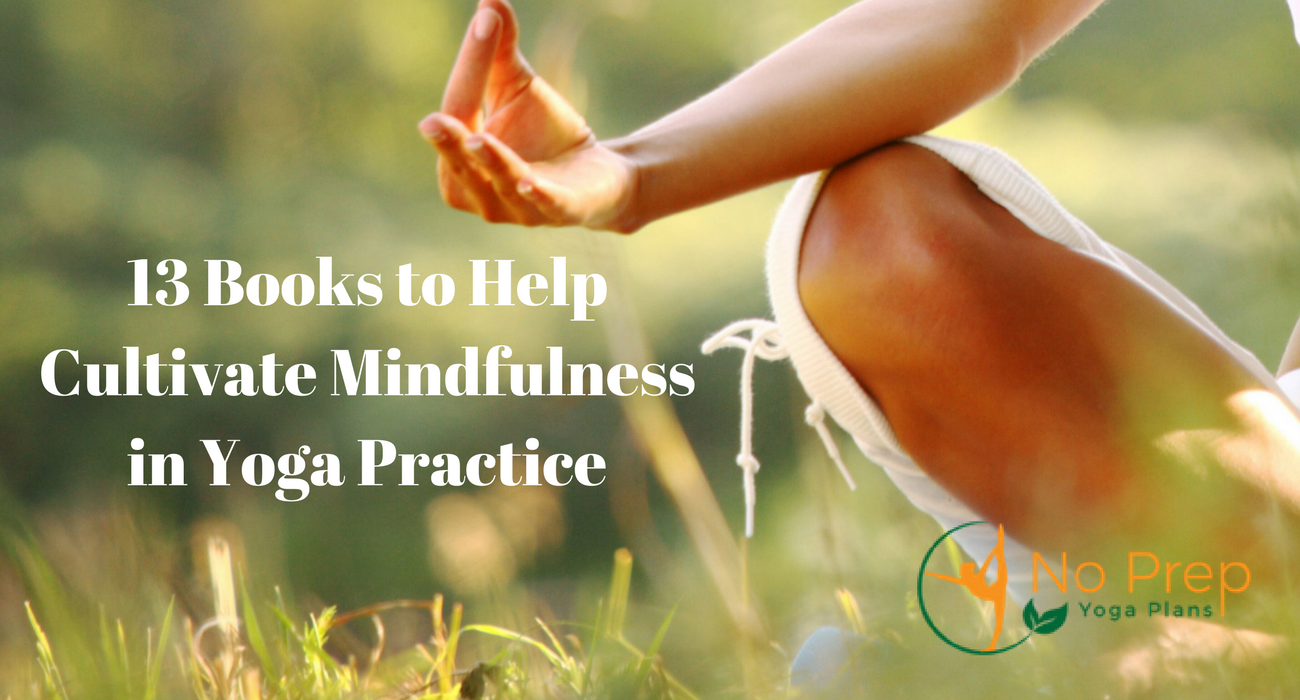 Read more about the article 13 Books to Help Cultivate Mindfulness in Yoga Practice