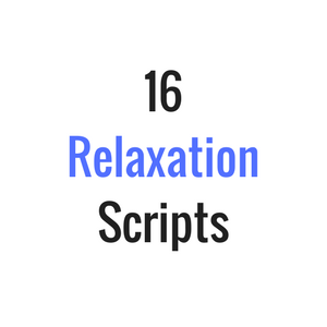16 Relaxation Scripts
