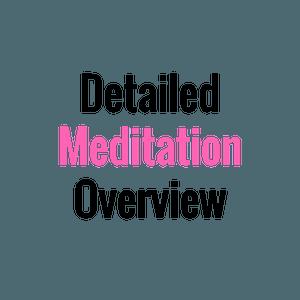 detailed meditation overview