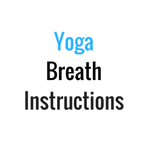 yoga breath instructions