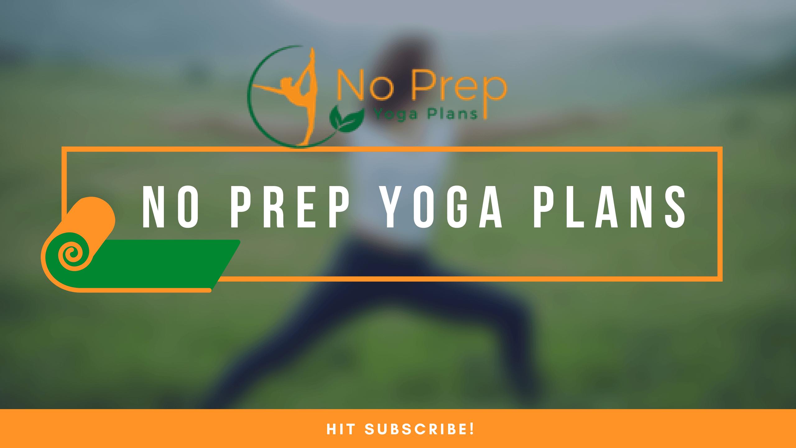 no prep yoga class plans