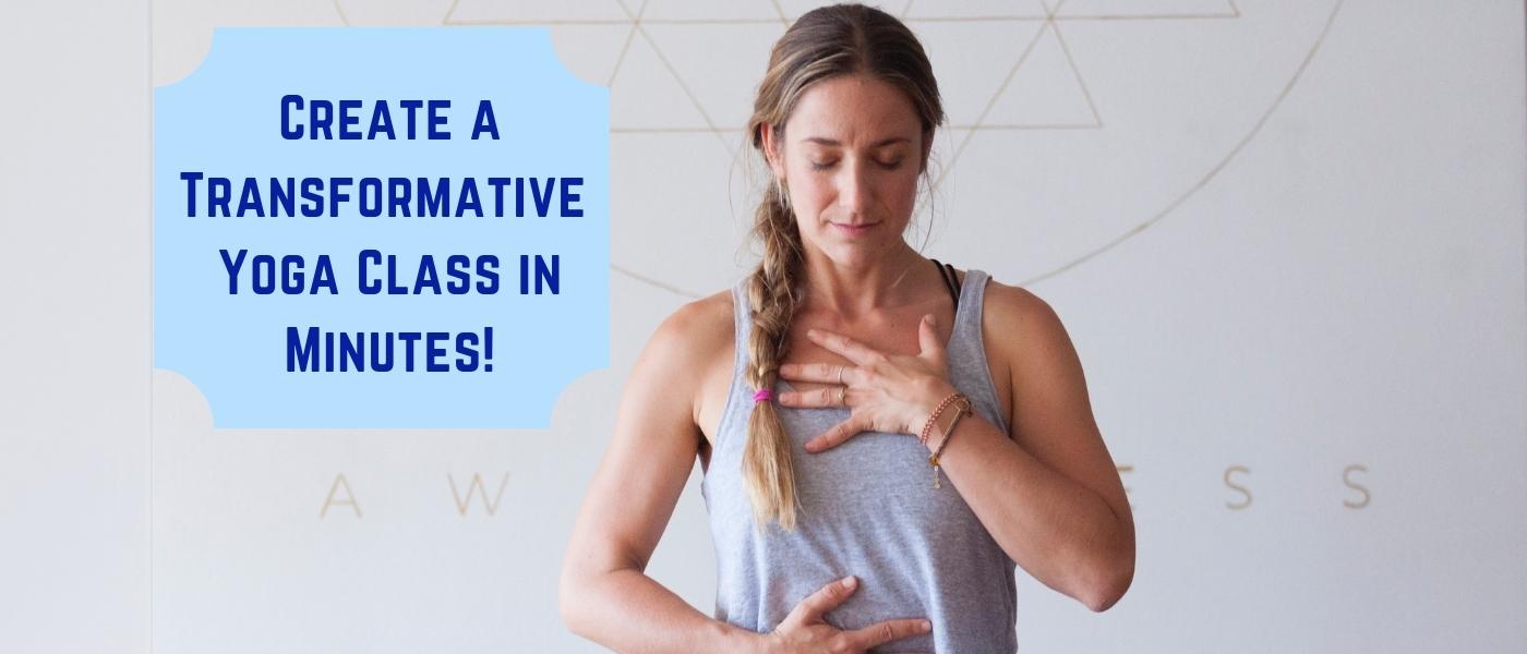 Create a Transformative Yoga Class Plan in Minutes!
