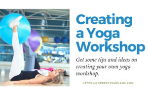 5 Great Yoga Workshop Ideas You Can Implement Easily