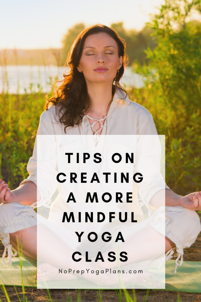 how to create a more mindful yoga class