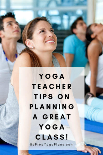 Yoga Teacher Tips on Planning a Great Yoga Class